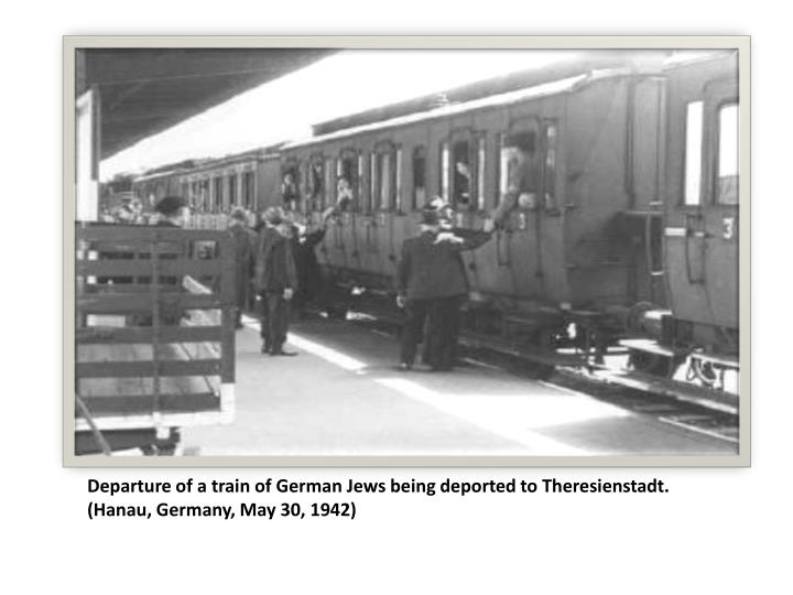 Departure of a train of German Jews being deported to Theresienstadt. (Hanau, Germany, May 30, 1942)