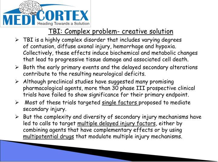 TBI: Complex problem- creative solution
