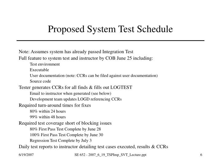 Proposed System Test Schedule