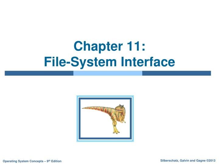 Chapter 11 file system interface