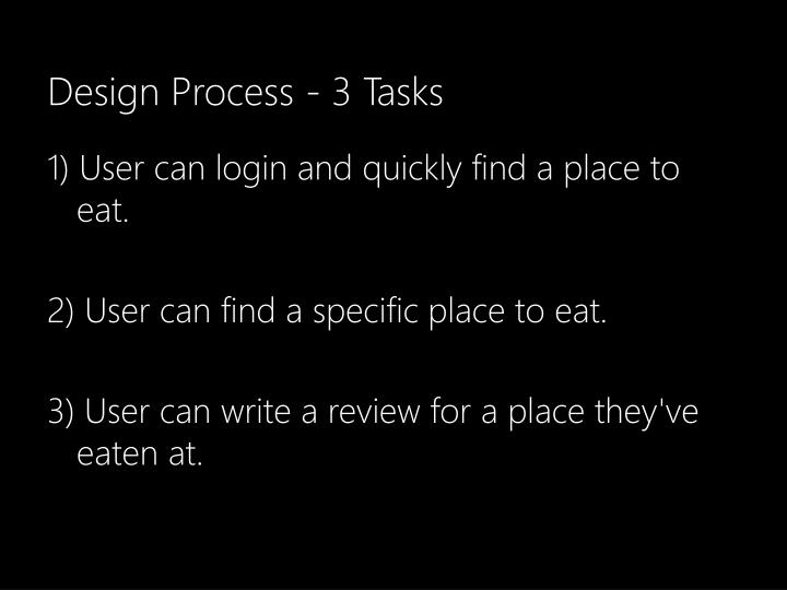 Design Process - 3 Tasks