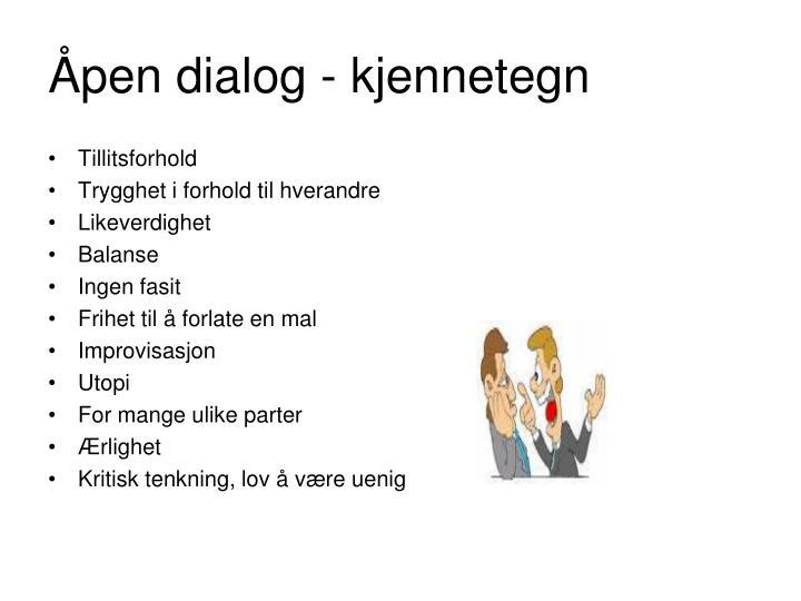 Åpen dialog - kjennetegn