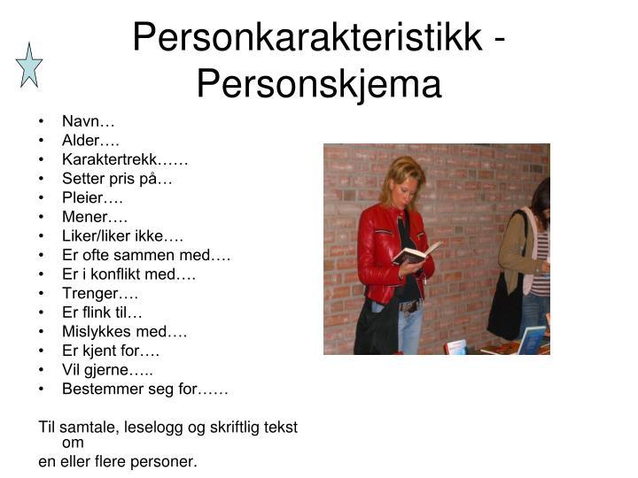 Personkarakteristikk - Personskjema