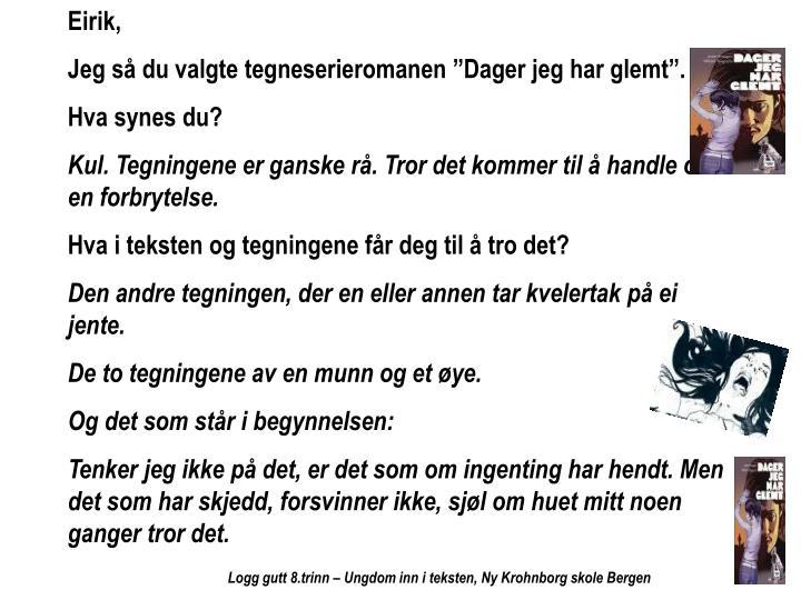 Eirik,