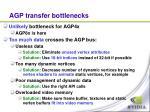 agp transfer bottlenecks
