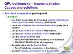gpu bottlenecks fragment shader causes and solutions1