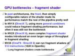 gpu bottlenecks fragment shader