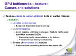 gpu bottlenecks texture causes and solutions1