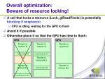 overall optimization beware of resource locking