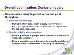 overall optimization occlusion query