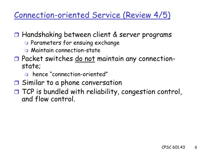 Connection-oriented Service (Review 4/5)