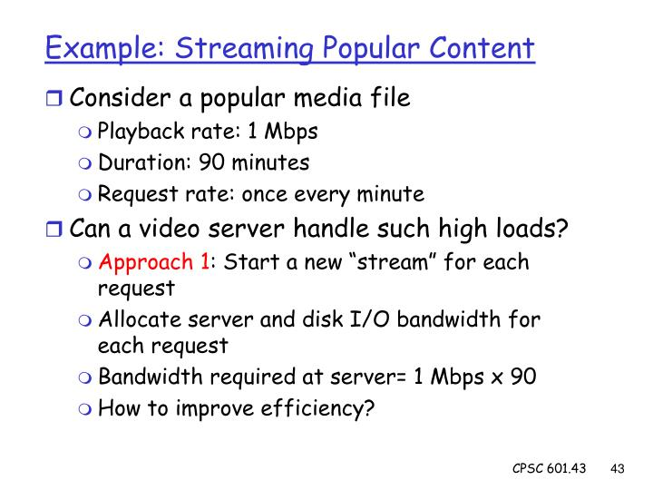 Example: Streaming Popular Content