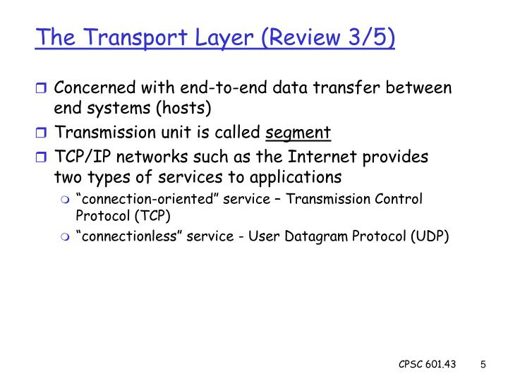The Transport Layer (Review 3/5)