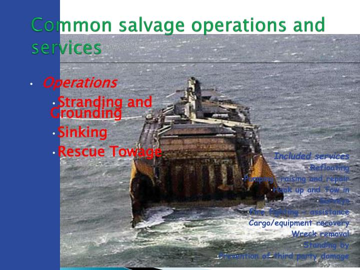 Common salvage operations and services