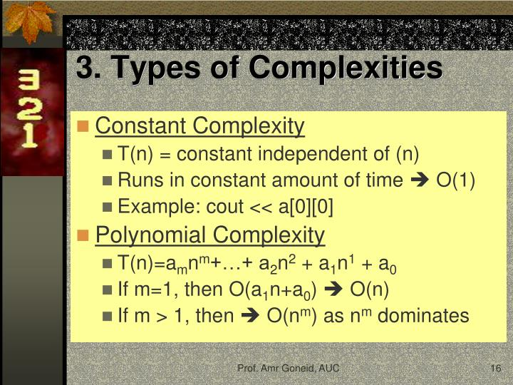 3. Types of Complexities
