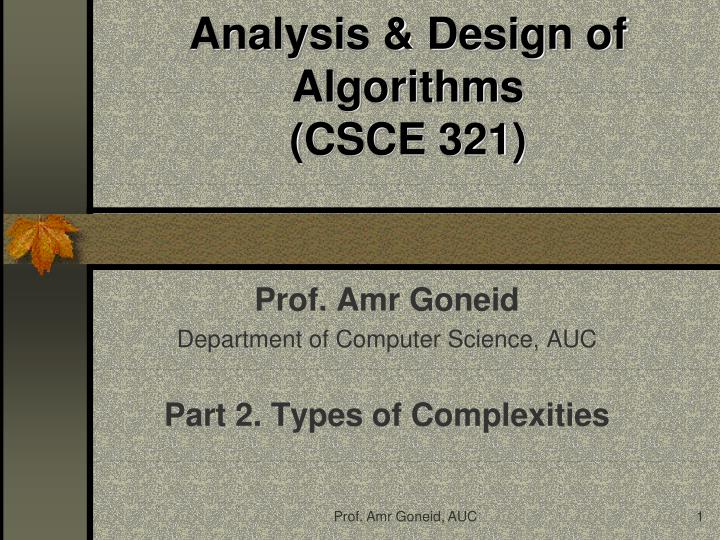 Analysis design of algorithms csce 321
