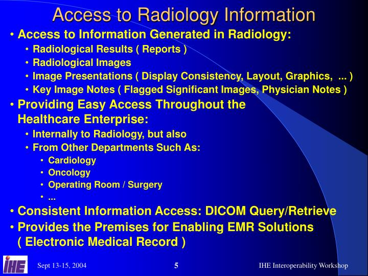 Access to Radiology Information