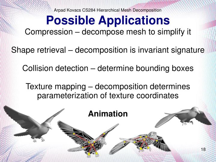 Compression – decompose mesh to simplify it