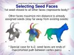 selecting seed faces