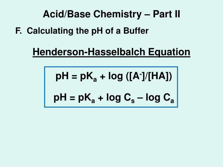 Acid/Base Chemistry – Part II