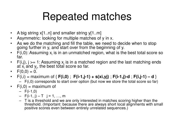 Repeated matches
