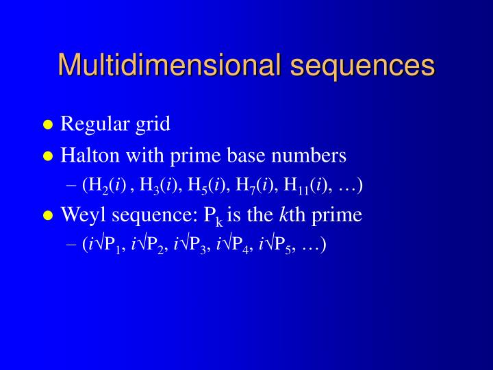 Multidimensional sequences