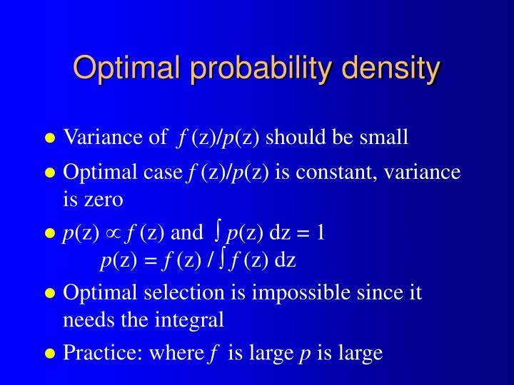 Optimal probability density
