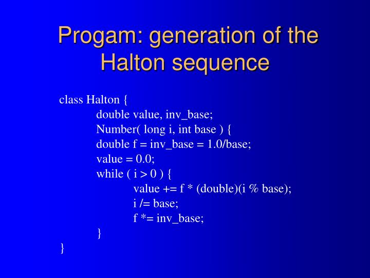 Progam: generation of the Halton sequence