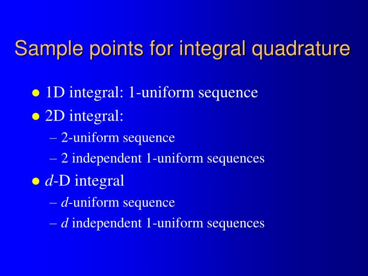 Sample points for integral quadrature