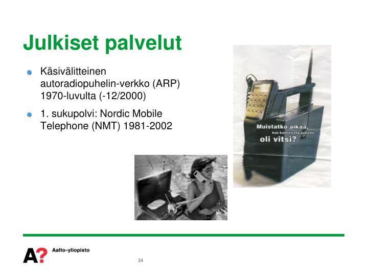 Käsivälitteinen autoradiopuhelin-verkko (ARP) 1970-luvulta (-12/2000)