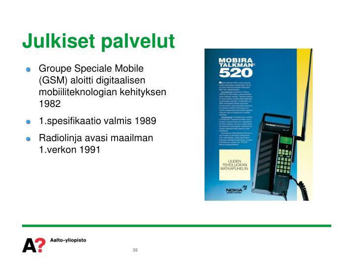 Groupe Speciale Mobile (GSM) aloitti digitaalisen mobiiliteknologian kehityksen 1982