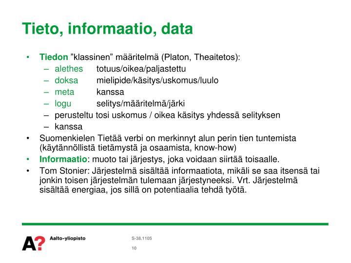 Tieto, informaatio, data