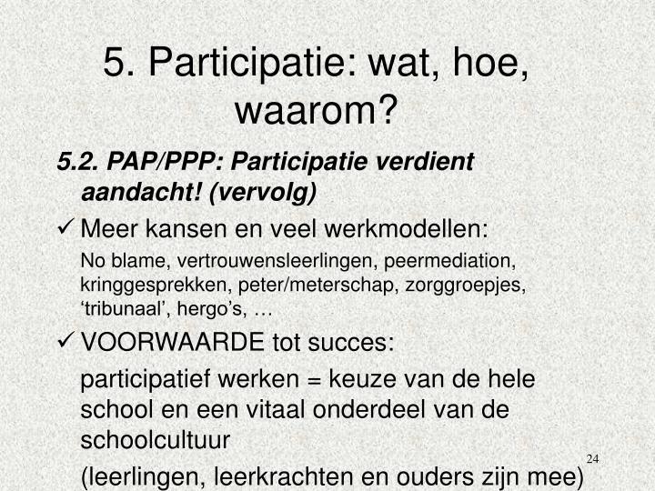 5. Participatie: wat, hoe, waarom?