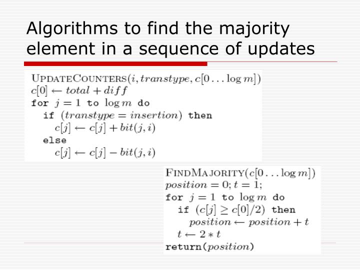 Algorithms to find the majority element in a sequence of updates
