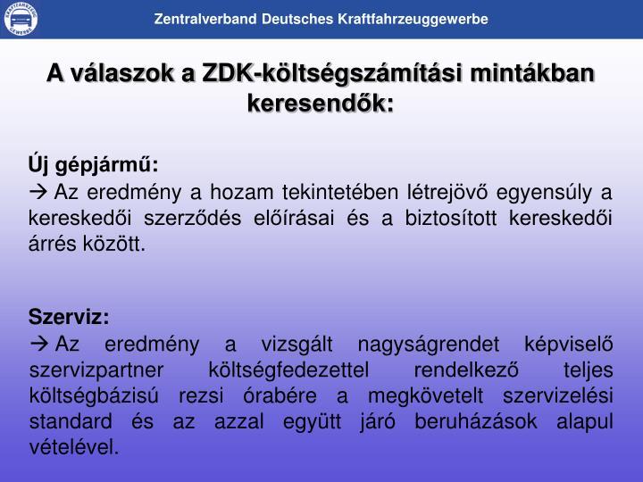 A vlaszok a ZDK-kltsgszmtsi mintkban keresendk