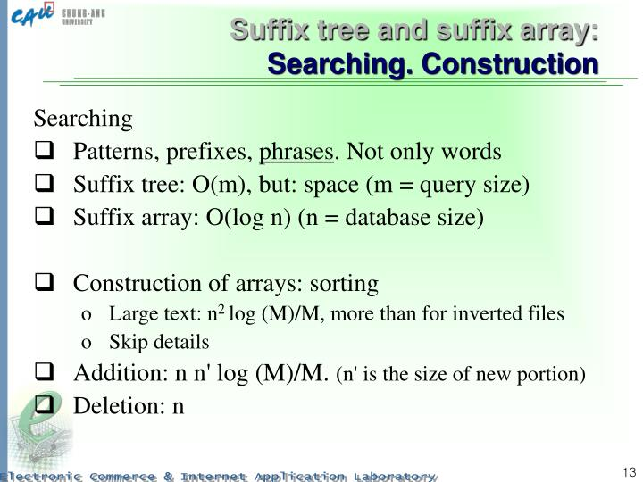 Suffix tree and suffix array: