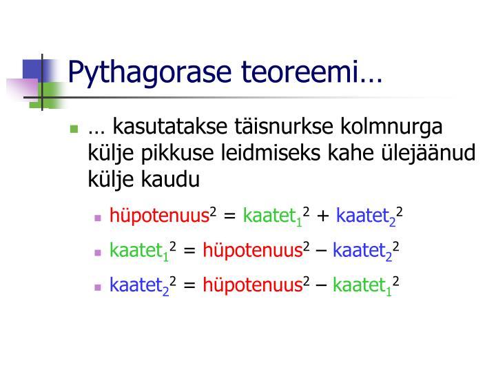 Pythagorase teoreemi…