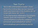 two trurhs