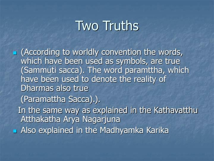Two Truths