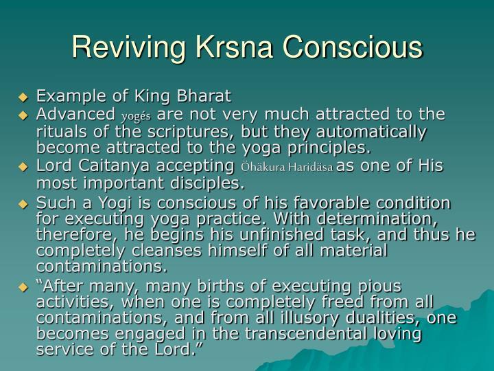 Reviving Krsna Conscious
