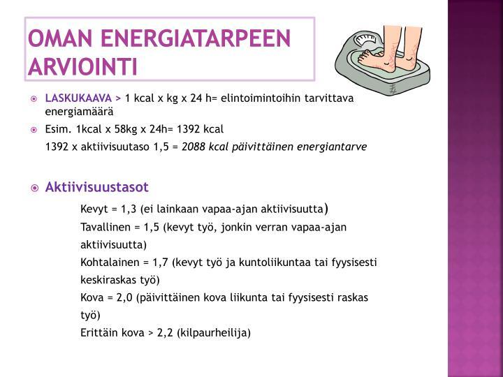 Oman energiatarpeen arviointi