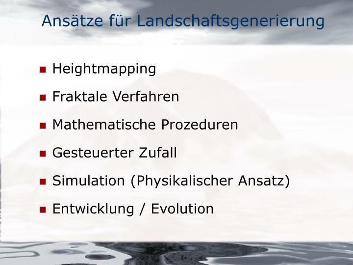 Ansätze für Landschaftsgenerierung