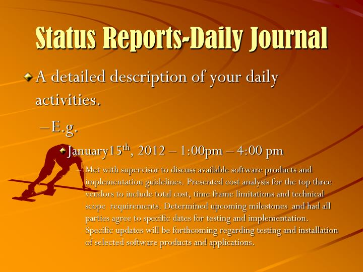 Status Reports-Daily Journal