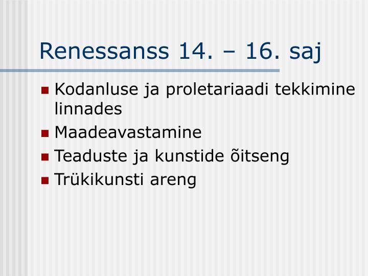 Renessanss 14. – 16. saj