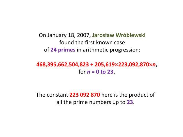 On January 18, 2007,