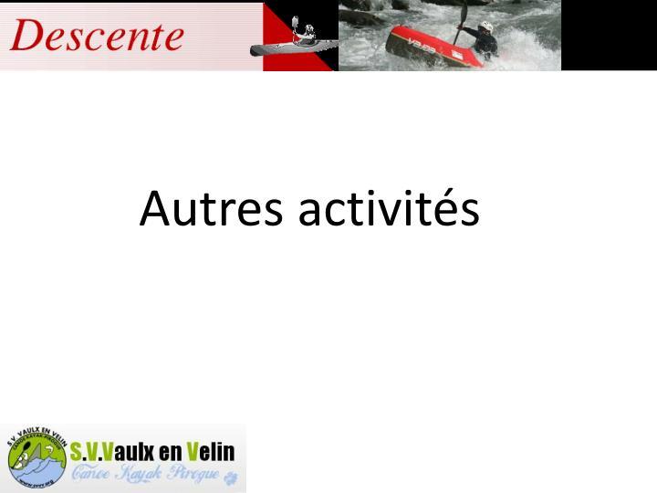 Autres activités