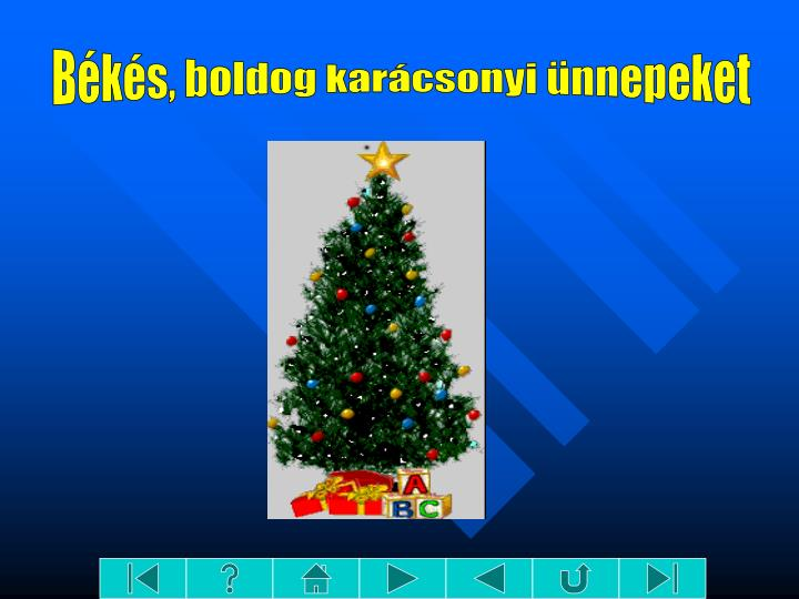 Békés, boldog karácsonyi ünnepeket
