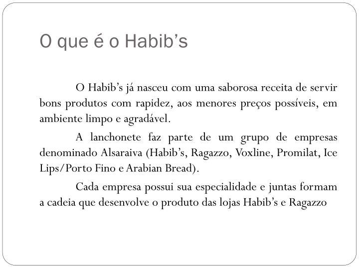 O que é o Habib's