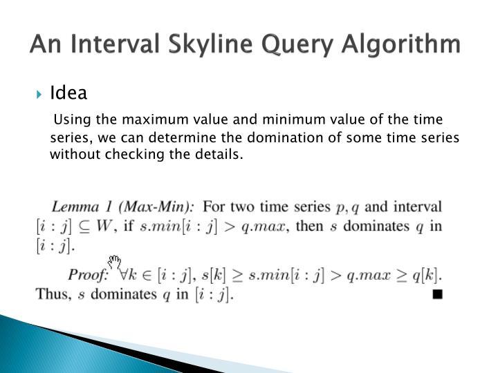 An Interval Skyline Query Algorithm
