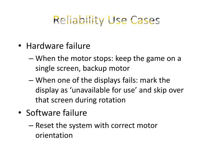 Reliability Use Cases